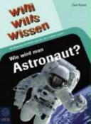 Wie wird man Astronaut?