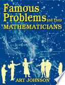 Famous Problems and Their Mathematicians