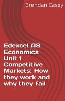 Edexcel As Economics Unit 1 Competitive Markets