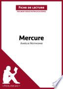 Mercure d Am  lie Nothomb  Fiche de lecture