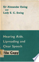 Hearing Aids, Lipreading and Clear Speech