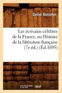 Les   crivains c  l  bres de la France  ou  Histoire de la litt  rature fran  aise