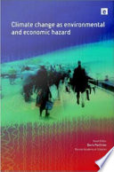 Climate Change as Environmental and Economic Hazard