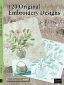 120 Original Embroidery Designs : japan, is most often known for her...