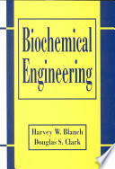 Biochemical Engineering  Second Edition