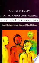 Social Theory  Social Policy And Ageing  A Critical Introduction