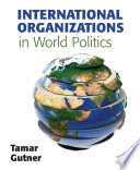 International Organizations in World Politics