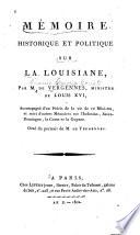 Memoire Historique Et Politique Sur la Louisiane