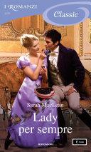 Lady per sempre (I Romanzi Classic) Book Cover
