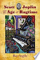 Scott Joplin and the Age of Ragtime