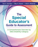 The Special Educator S Guide To Assessment