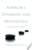 Asperger s Syndrome and Mindfulness