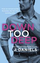 Down Too Deep Book PDF