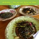 Heilkräuter - Tees aus dem Garten der Natur