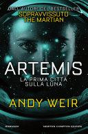 Artemis  La prima citt   sulla luna