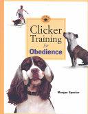 Clicker Training for Obedience