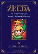 The Legend of Zelda  The Minish Cap   Phantom Hourglass  Legendary Edition
