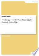 Fundraising - von Database-Marketing bis Financial Controlling