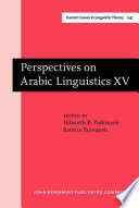 Perspectives on Arabic Linguistics XV Free download PDF and Read online