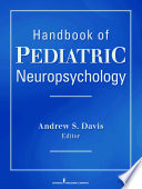 Handbook of Pediatric Neuropsychology