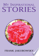 My Inspirational Stories