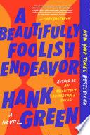 A Beautifully Foolish Endeavor Book PDF