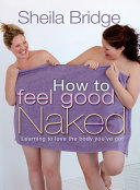 Book How to Feel Good Naked