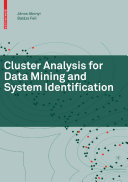 Cluster Analysis for Data Mining and System Identification System Identification Algorithms That Can