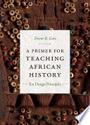 A Primer For Teaching African History