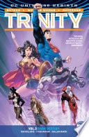 Trinity Vol. 3: Dark Destiny : dark, mystical heroes to help him, superman...