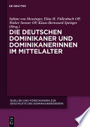 Die deutschen Dominikaner und Dominikanerinnen im Mittelalter