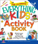 The Ultimate Everything Kids  Activity Book