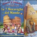 Le sette meraviglie del mondo  Con puzzle