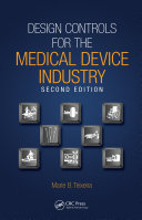 Design Controls for the Medical Device Industry, Second Edition