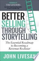 Better Selling Through Storytelling