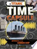 A Titanic Time Capsule