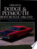 Original Dodge and Plymouth B Body Muscle 1966 1970