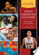 Asian American Culture From Anime To Tiger Moms 2 Volumes  book