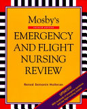 Mosby s Emergency and Flight Nursing Review