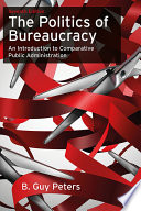 The Politics of Bureaucracy