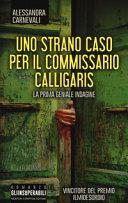 Uno strano caso per il commissario Calligaris