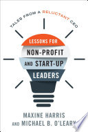 Lessons for Non Profit and Start Up Leaders