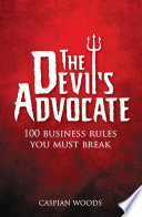 The Devil's Advocate To Confront Everything You Thought