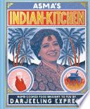 Asma s Indian Kitchen Book PDF