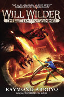 Will Wilder #2: The Lost Staff of Wonders Ready For A Rip Roaring Ride Ridley Pearson Author