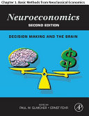 Neuroeconomics : thought. this chapter presents a concise overview of...