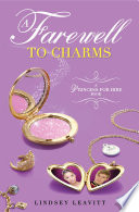 A Princess for Hire Book  A  Farewell to Charms