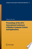 Proceedings Of The 2012 International Conference Of Modern Computer Science And Applications