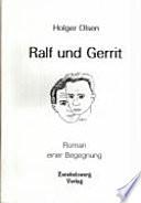 Ralf und Gerrit