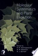 Molecular Systematics and Plant Evolution Book PDF
